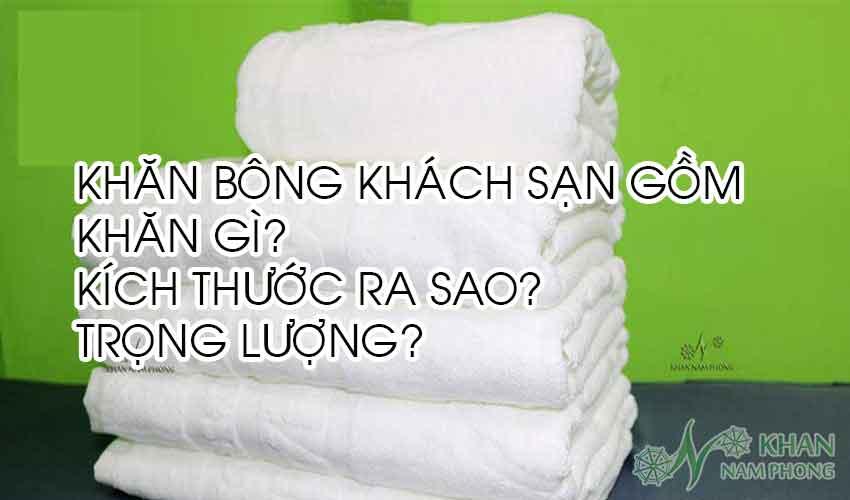 Đặc điểm của khăn tắm khách sạn spa như thế nào